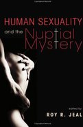 Human Sexuality and the Nuptial Mystery eBook