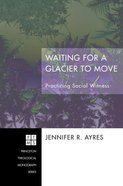 Waiting For a Glacier to Move eBook