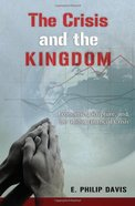 The Crisis and the Kingdom eBook