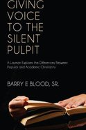 Giving Voice to the Silent Pulpit eBook