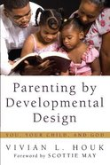 Parenting By Developmental Design eBook