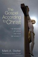 The Gospel According to Christ eBook