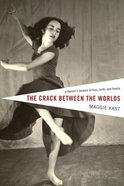 The Crack Between the Worlds eBook