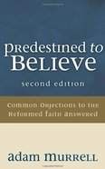 Predestined to Believe (Second Edition) eBook