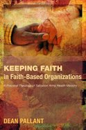 Keeping Faith in Faith-Based Organizations eBook