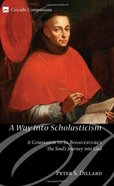 A Way Into Scholasticism eBook