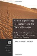 Human Significance in Theology and the Natural Sciences eBook