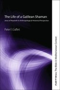 The Life of a Galilean Shaman eBook