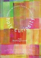 Holy Curiosity eBook