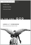 In the End, God... eBook