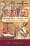 Atonement At Ground Zero eBook
