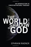 The World in the Shadow of God eBook