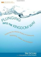 Plunging Into the Kingdom Way eBook