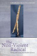 The Non-Violent Radical eBook