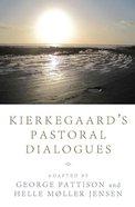 Kierkegaard's Pastoral Dialogues eBook