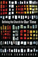 Defining the Church For Our Time eBook