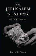 The Jerusalem Academy (Second Edition) eBook