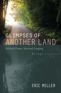 Glimpses of Another Land eBook