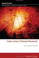 Pastor Johann Christoph Blumhardt eBook
