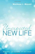 Unexpected New Life eBook