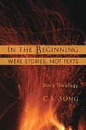 In the Beginning Were Stories, Not Texts eBook