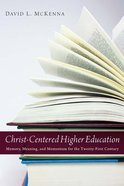 Christ-Centered Higher Education eBook