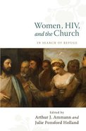 Women, Hiv, and the Church: In Search of Refuge eBook