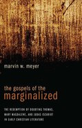 The Gospels of the Marginalized eBook