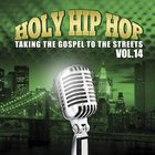 Holy Hip Hop #14: Taking the Gospel to the Streets