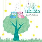 Faith Hope & Lullabies: Sing Me to Sleep