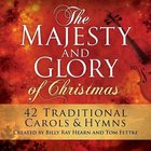 Majesty and Glory of Christmas (2012) CD