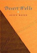 Desert Wells Paperback