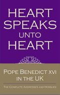 Heart Speaks Unto Heart Hardback