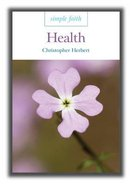 Health (Simple Faith Series) Paperback