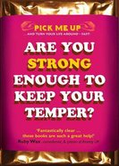 Are You Strong Enough to Keep Your Temper? Paperback