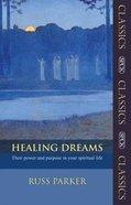 Healing Dreams Paperback