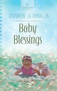 Baby Blessings (#1029 in Heartsong Series)