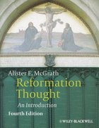 Reformation Thought: An Introduction (4th Edition) Paperback