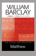 Matthew (Guide To The New Daily Study Bible Series) Paperback