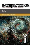 Job (Interpretation Bible Commentaries Series)