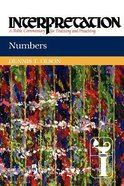 Numbers (Interpretation Bible Commentaries Series) Paperback