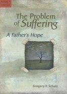 The Problem of Suffering Paperback