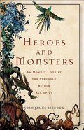 Heroes and Monsters Paperback