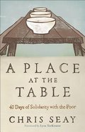 A Place At the Table Paperback