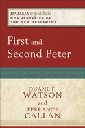 First and Second Peter (Paideia Commentaries On The New Testament Series) Paperback