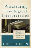 Practicing Theological Interpretation Paperback