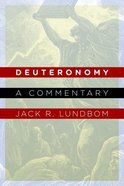 Deuteronomy: A Commentary Paperback