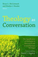 Theology as Conversation Hardback