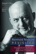 Reinhold Niebuhr Revisited Paperback
