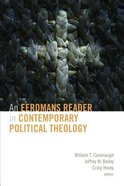 An Eerdmans Reader in Contemporary Political Theology Paperback